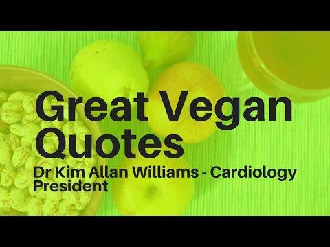 Great Vegan Quotes - Kim Allan Williams - Cardiology