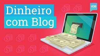 Como ganhar dinheiro com blog: A verdade nua e crua