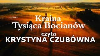 Kraina Tysiąca Bocianów /czyta KRYSTYNA CZUBÓWNA / muz. Michał Lorenc /CAŁY FILM