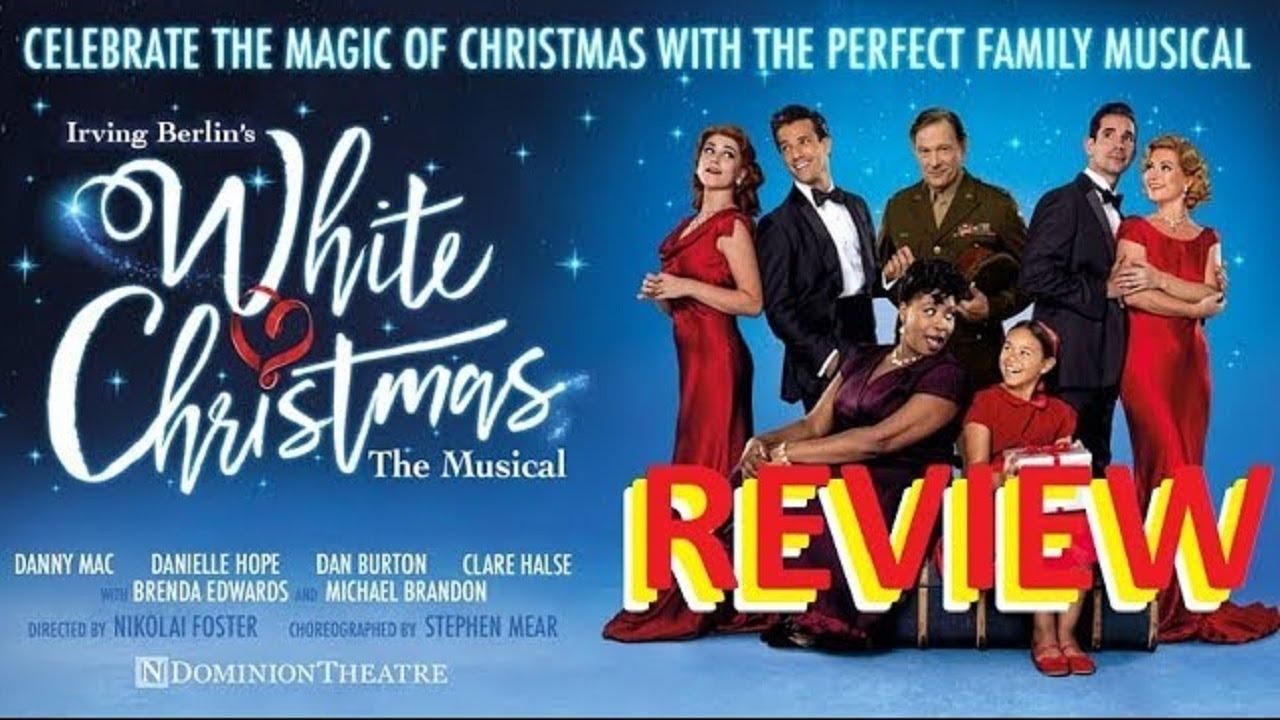 REVIEW White Christmas Dominion Theatre