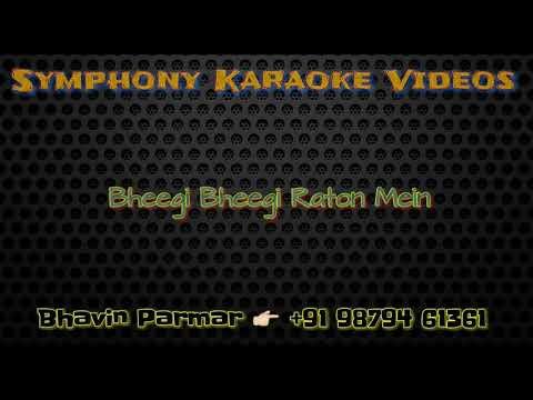 Bheegi Bheegi Raton Mein Karaoke with Lyrics
