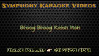 Bheegi Bheegi Raton Mein Karaoke with Lyrics