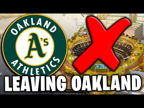 Why are the Oakland A's LEAVING OAKLAND?