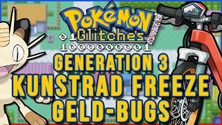 Let's Glitch in Generation 3: POKEDOLLAR BUGS & KUNSTRAD FREEZE
