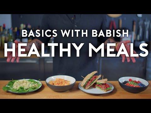 healthy-meals-|-basics-with-babish