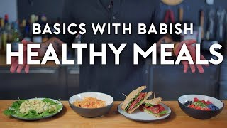 Download Healthy Meals | Basics with Babish Mp3 and Videos