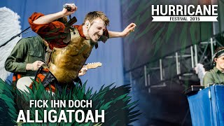 ALLIGATOAH - Fick Ihn Doch (Live At Hurricane Festival 2015)