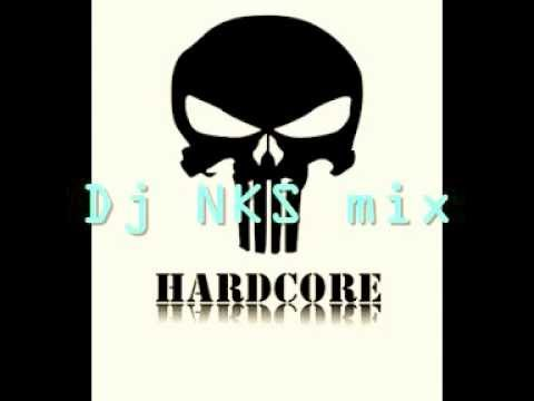 Dj nks hardcore mix