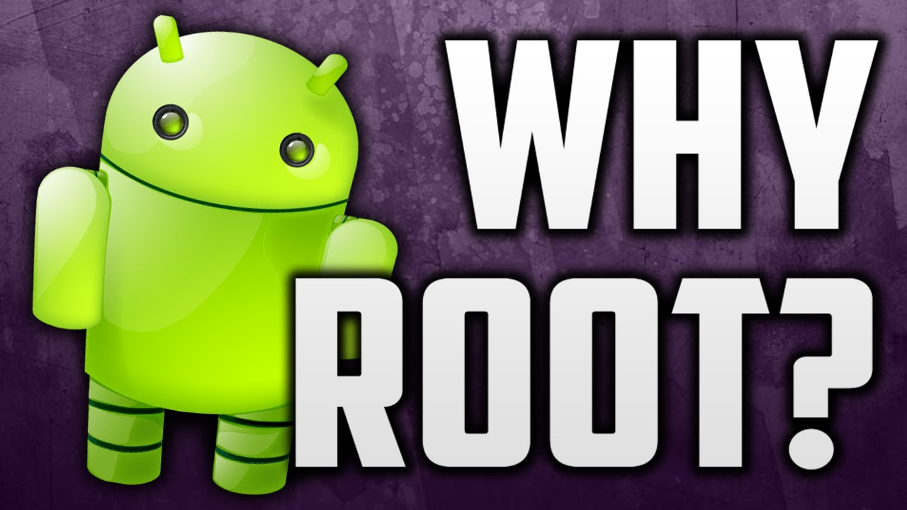 Phone Why Should We Root Android Phone why you should root your android phone what does rooting do youtube