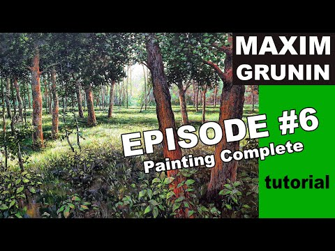 Painting Landscape Tutorial with Maxim Grunin