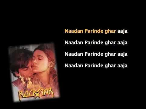 Nadaan Parindey - Rockstar -Full Song with Lyrics in Karaoke Style