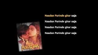 Nadaan Parindey - Rockstar - Full Song with Lyrics in Karaoke Style