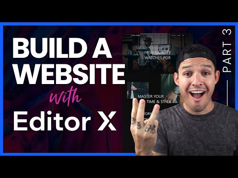 How To Build A Website With EditorX | Part 3 Applications, Dev Mode, & Launch
