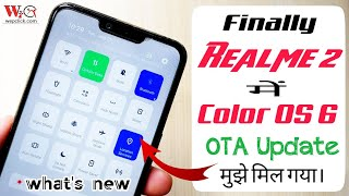Baixar Realme 2 Color OS 6 and android Pie (9) Stable OTA Update Received | Theme Store in Realme 2 | WC