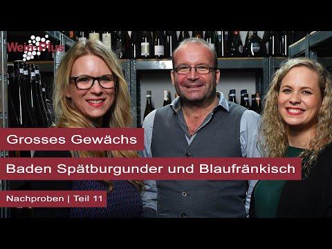 Grosses Gewächs, die Nachproben - Teil 11: Baden Spätburgunder und Blaufränkisch