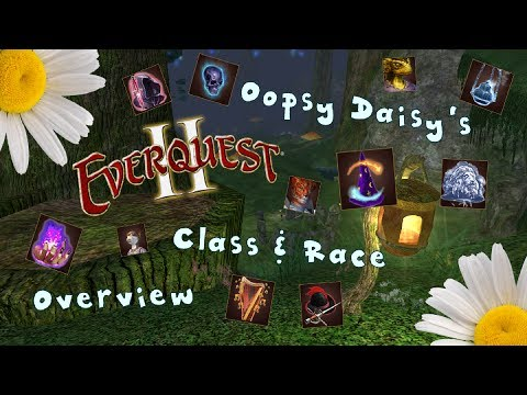 Oopsy Daisy's Everquest II - Class And Races Overview