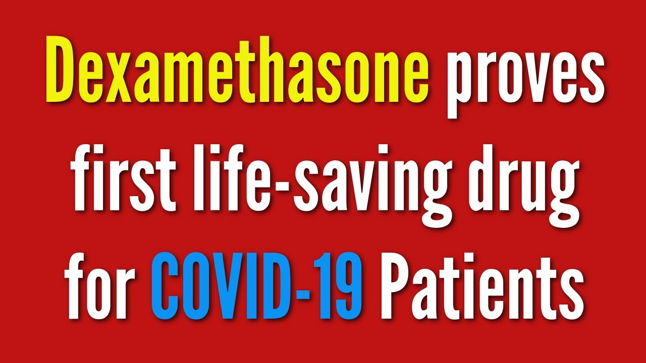 Dexamethasone Improves Survival in Severe Covid-19 Patients ...