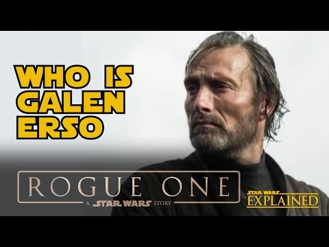 Rogue One: Who Is Galen Erso - Star Wars Explained