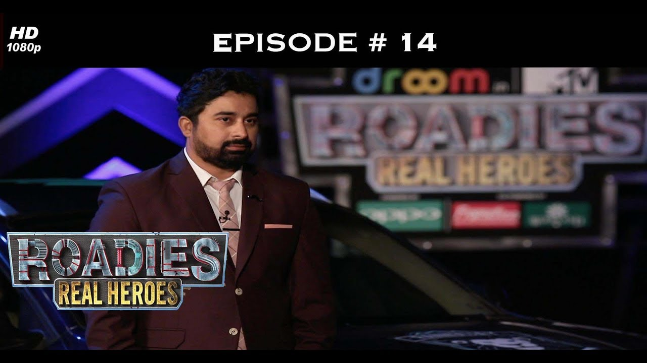 Roadies Real Heroes - Full Episode 14 - Grand entry of the old rivalry!