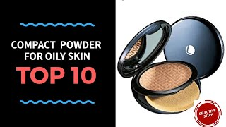 Top 10 Compact Powder For Oily Skin in India 2018 with prices