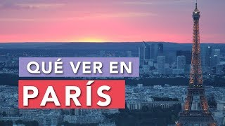 Qué Ver En París | 10 Lugares Imprescindibles 🇫🇷