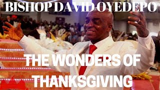 ⛪Bishop David Oyedepo|The Wonders Of Thanksgiving