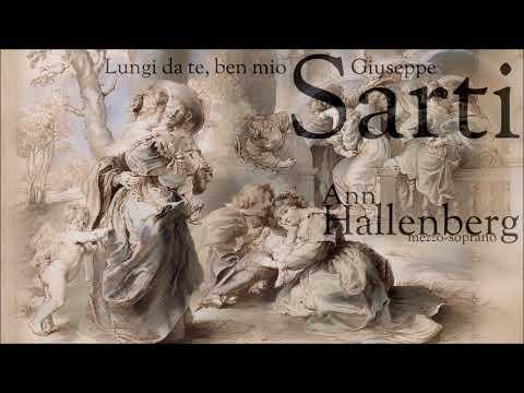 Guiseppe Sarti -  Lungi da te, ben mio -  Anne Hallenberg - mezzo-soprano