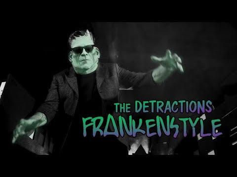 The Detractions - Frankenstyle