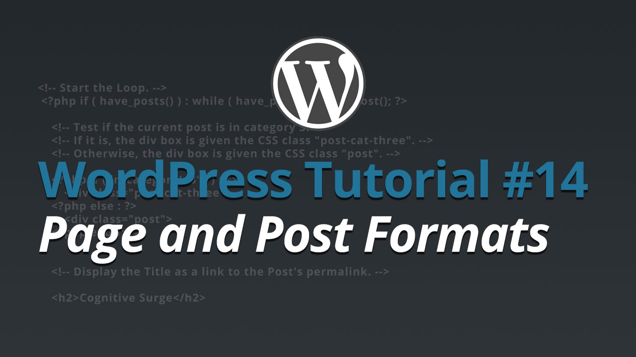 WordPress Tutorial - #14 - Page and Post Formats