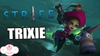 [STRIFE] TRIXIE