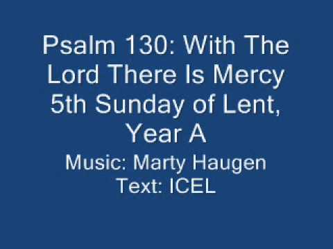 Psalm 130: With The Lord There Is Mercy - Haugen setting