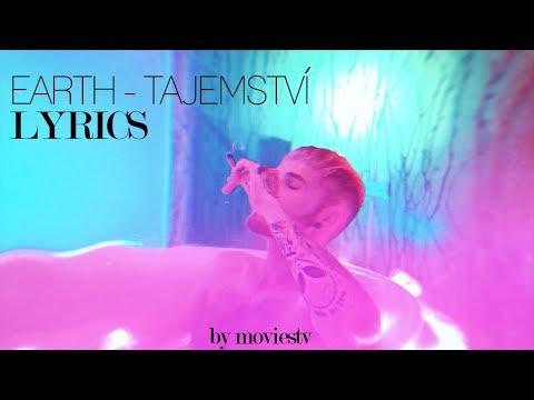EARTH - Tajemství  (LYRICS)