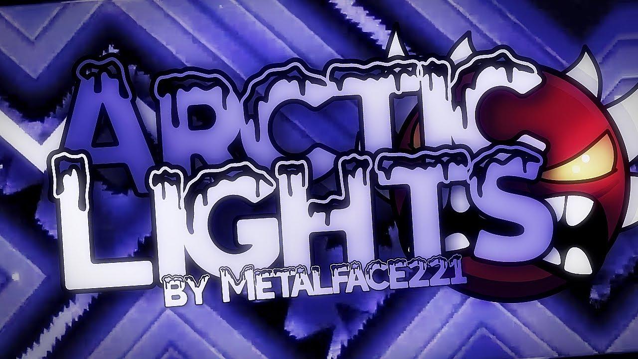 Arctic Lights by Metalface221   Geometry Dash 2.1