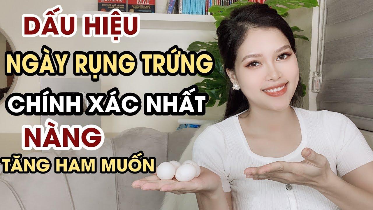 5 Dấu Hiệu Rụng Trứng Chính Xác Nhất   Thanh Hương Official