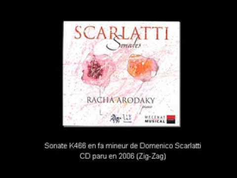 Racha Arodaky joue la Sonate K466 de Scarlatti