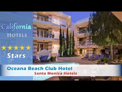 Oceana Beach Club Hotel, Santa Monica Hotels - California