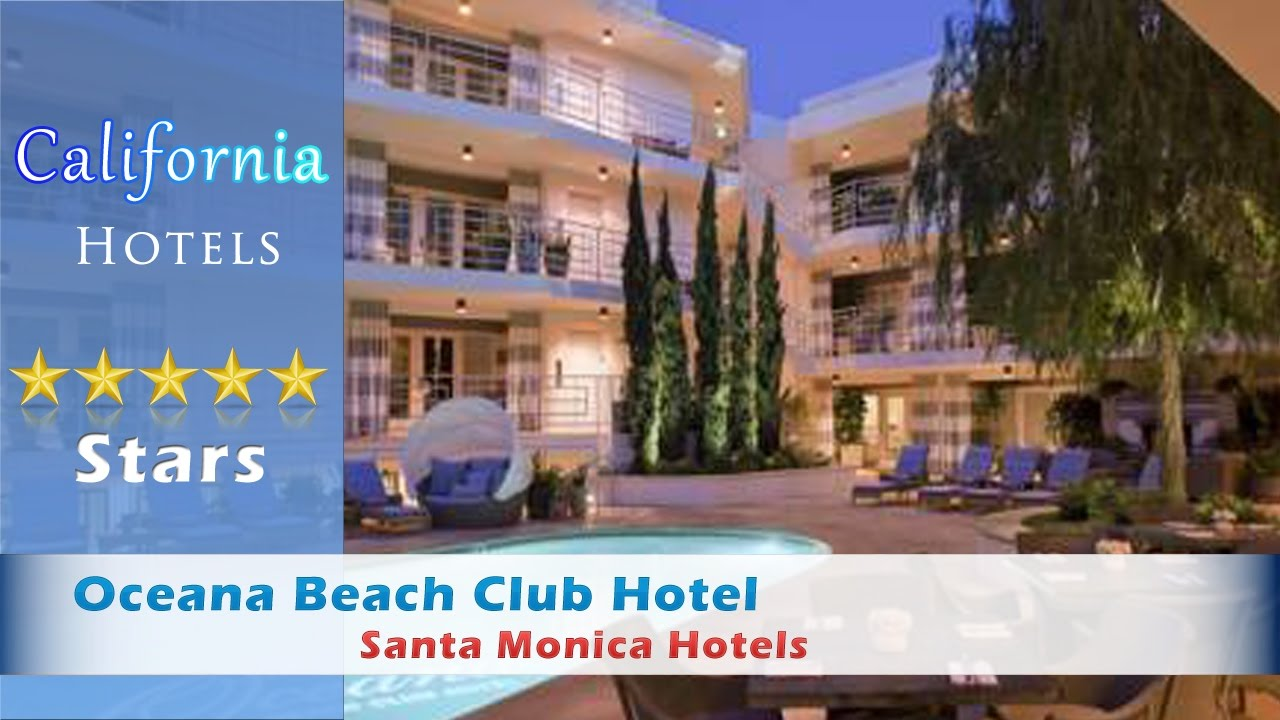 Oceana Beach Club Hotel Santa Monica Hotels California