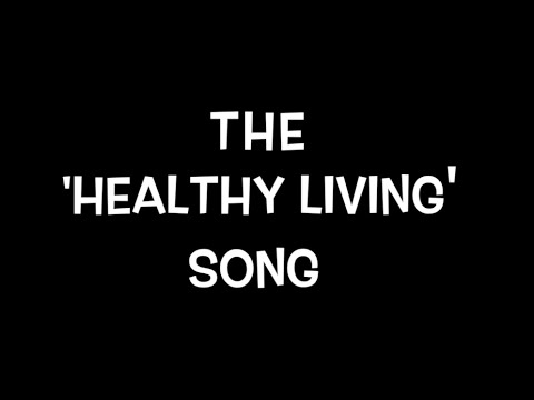 Mr.M & Sir.M - The 'Healthy Living' Song