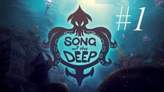Song Of The Deep Walkthrough Gameplay Part 1 - No Commentary Playthrough (PC)