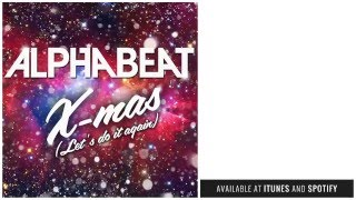 Download lagu Alphabeat - X-mas (Let's Do It Again)