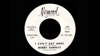 Bobby Garrett - I Can