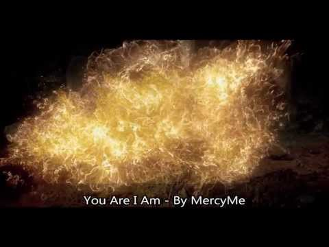 You Are I Am - MercyMe