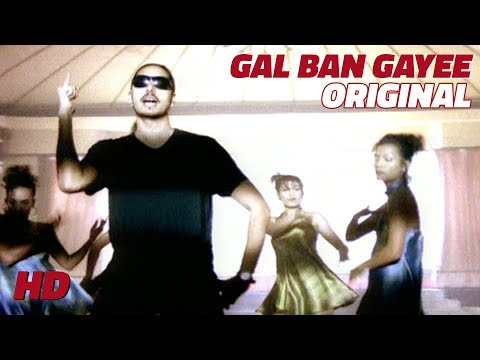 Gal Ban Gayee | Sukhbir | Original Video
