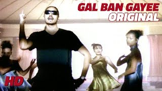 Gal Ban Gayee | Sukhbir | Original Video Images