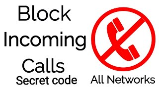 block incoming calls   all networks
