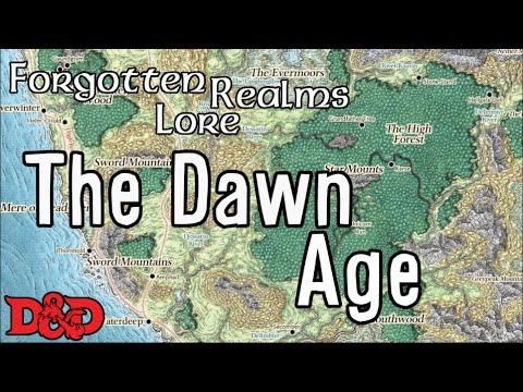 Forgotten Realms Lore - The Dawn Age - YouTube