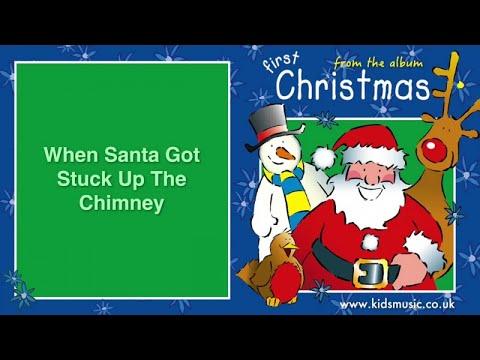 The Little 'Uns - When Santa Got Stuck Up The Chimney