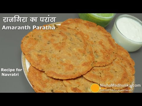 Vrat ka Paratha  Rajgira  राजगीरा का परांठा   Farali Paratha with Amaranth