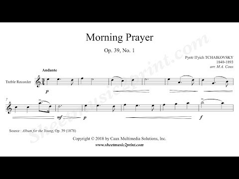 Tchaikovsky : Morning Prayer - Treble Recorder
