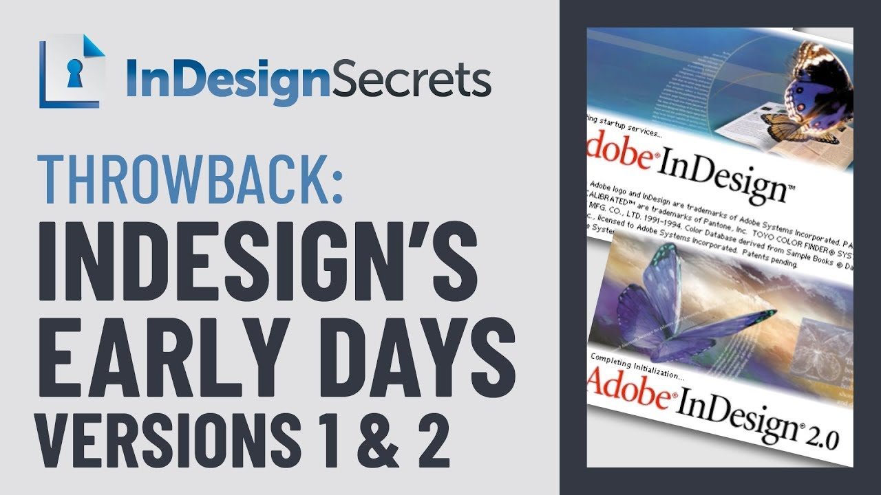 Adobe InDesign's Early Versions and Features // Andrew Keith Strauss